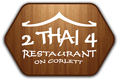 2Thai4 Restaurant on Corlett Drive